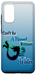 Can't Be a Mermaid Without Water Motivational Galaxy Case