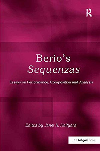 Berio's Sequenzas: Essays on Performance, Composition and Analysis (English Edition)