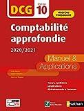 Comptabilité approfondie 2020/2021 - DCG - Epreuve 10 - Manuel et applications - 2020