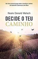 Decide o teu Caminho (Portuguese Edition)