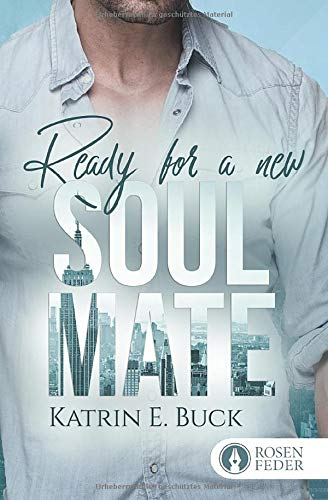 Ready for a new Soulmate: Adam & Monica (Brooklyn Love, Band 2)