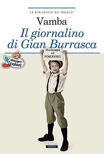 Il giornalino di Gian Burrasca. Ediz. integrale illustrata. Con Segnalibro