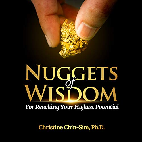 Nuggets of Wisdom for Reaching Your Highest Potential, Volume 1 audiobook cover art