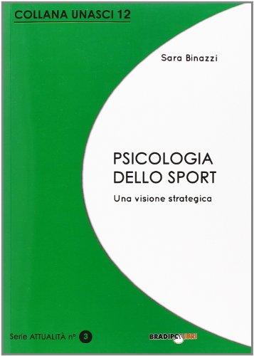 Psicologia dello sport. Una visione strategica