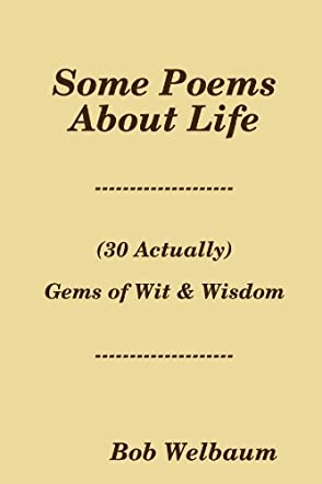 Some Poems About Life
