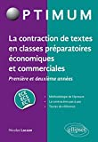 La contraction de textes en classes préparatoires économiques et commerciales (1re et 2e années) / ECE-ECS-ECT