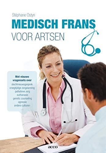 Medisch Frans voor artsen (Dutch Edition)
