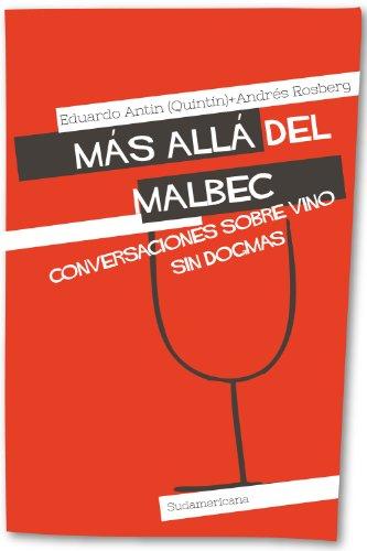 Más allá del Malbec: Conversaciones sobre vino sin dogmas
