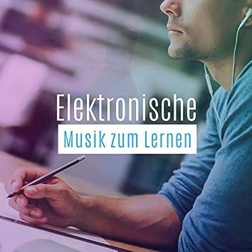 Elektronische Musik zum Lernen: Musik zum Lernen & Lesen Alphawellen, Entspannung, Fokus