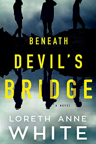 Compare Textbook Prices for Beneath Devil's Bridge: A Novel  ISBN 9781542021296 by White, Loreth Anne