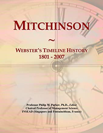 Mitchinson: Websters Timeline History, 1801-2007