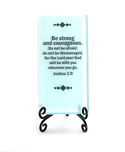 Lifeforce Glass Be Strong and Courageous Inspirational Glass Plaque. an Inspiring Scripture Verse for Your Desk, or a Gift Seafoam.