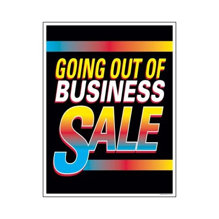 P15-22 x 28 Going Out Of Business Sale Window Sale Sign Posters Retail Business Store Signs