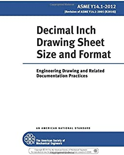 ASME Y14.1-2012: Decimal Inch Drawing Sheet Size and Format: Engineering Drawing and Related Documentation Practices