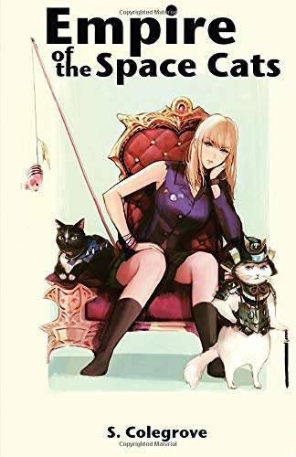 Empire of the Space Cats (Amy Armstrong, Band 2)