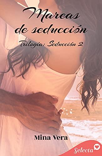 Mareas de seducción (Seducción 2) de Mina Vera