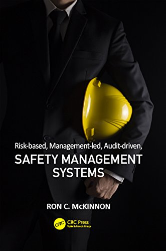 Compare Textbook Prices for Risk-based, Management-led, Audit-driven, Safety Management Systems Workplace Safety, Risk Management, and Industrial Hygiene 1 Edition ISBN 9781498767927 by McKinnon, Ron C.