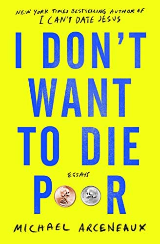I Don t Want to Die Poor Essays product image