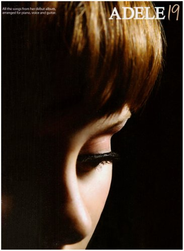 Adele: 19: Noten, Songbook für Klavier, Gesang, Gitarre (Pvg)