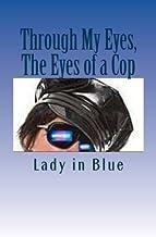 Through My Eyes, The Eyes of a Cop