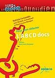 L'ABCD docs - Pour bien débuter