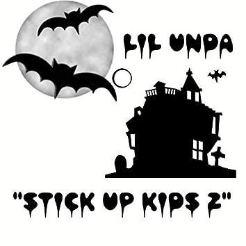 Stick Up Kids 2