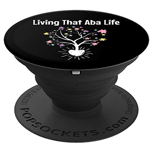 Living That Aba Life - Behavior Analysis Aba Therapist Gift PopSockets Grip and Stand for Phones and Tablets