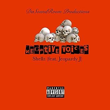Negative Voices (feat. Jeopardy J)