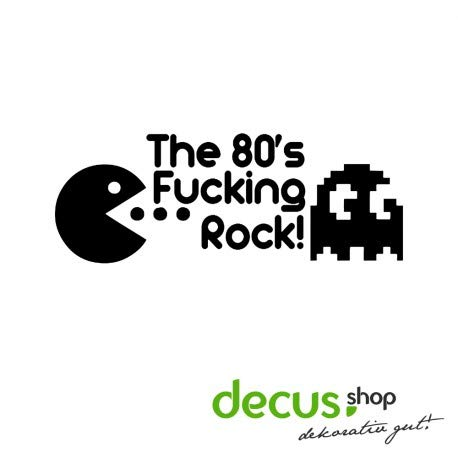 Decus The 80s Fucking Rocks Pacman // Sticker OEM JDM Style Aufkleber