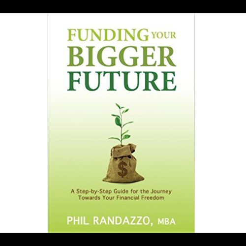 Funding Your Bigger Future audiobook cover art