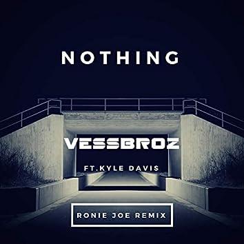 Nothing (Ronie Joe Remix)