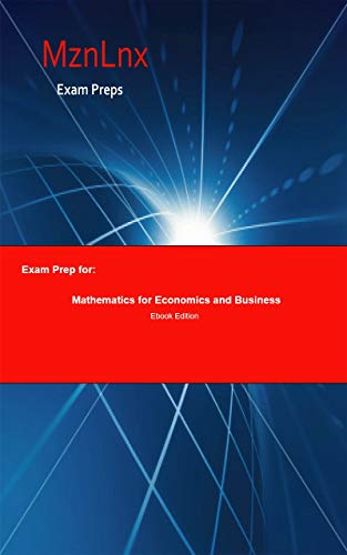 Exam Prep for: Mathematics for Economics and Business (English Edition)