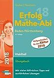 Erfolg im Mathe-Abi 2018 Wahlteil Baden-Württemberg