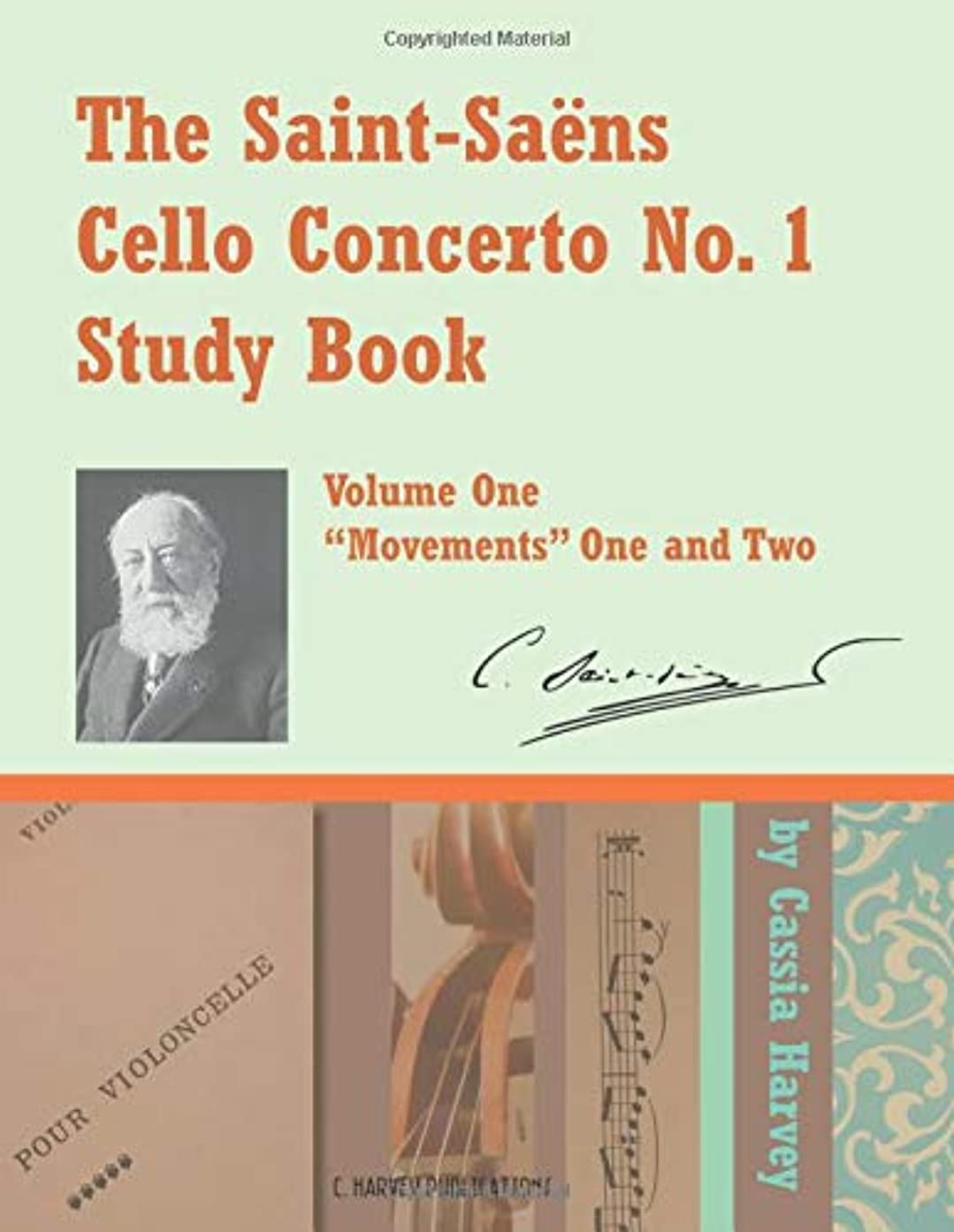 前に代表団甘美なThe Saint-Saens Cello Concerto No. 1 Study Book, Volume One: