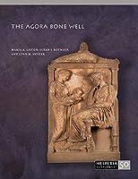 The Agora Bone Well (Hesperia Supplement)