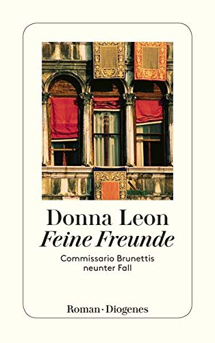Feine Freunde: Commissario Brunettis neunter Fall