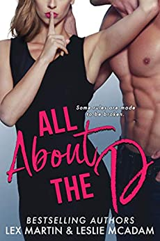 All About the D by [Lex Martin, Leslie McAdam]