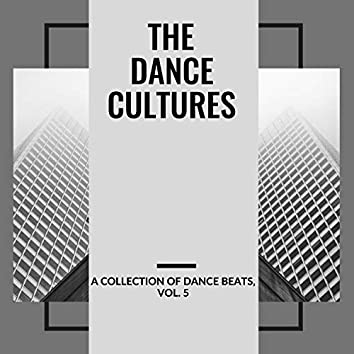 The Dance Cultures - A Collection Of Dance Beats, Vol. 5