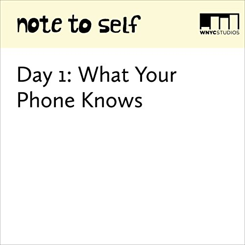 Day 1: What Your Phone Knows audiobook cover art