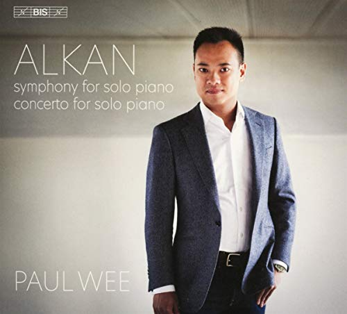 Charles-Valentin Alkan: Symphony for piano solo; Concerto for solo piano [Paul Wee] [Bis: BIS2465]