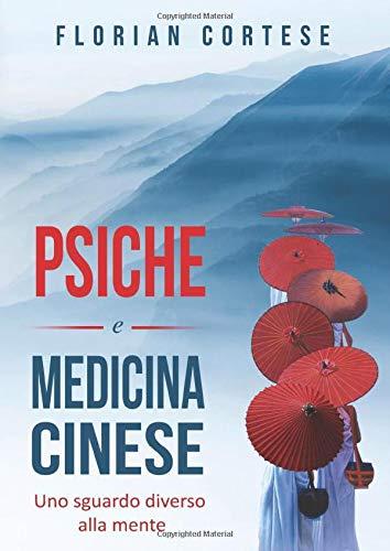 Psiche e medicina cinese: Uno sguardo diverso alla mente