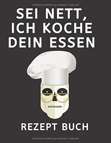 S E I N E T T , I C H K O C H E D E I N E S S E N R E Z E P T B U C H: Das eigene Kochbuch selbst schreiben mit Register für deine Lieblingsrezepte - ... Buch zum Ausfüllen  ,geschenke für köche,