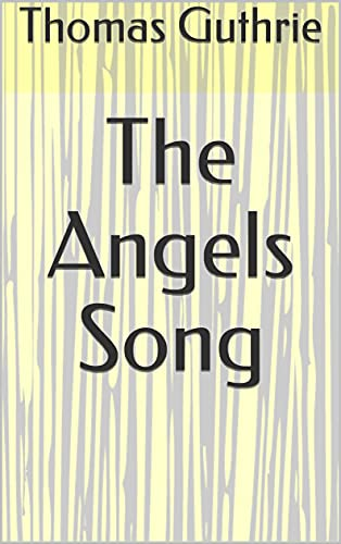 The Angels Song (English Edition)
