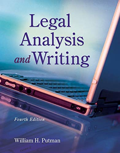 Compare Textbook Prices for Legal Analysis and Writing 4 Edition ISBN 9781133016540 by Putman, William H.