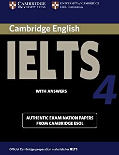 Cambridge IELTS 4 Student's Book with Answers: Examination papers from University of Cambridge ESOL Examinations (IELTS Pr...