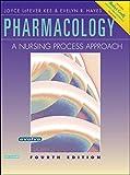 Pharmacology: A Nursing Process Approach