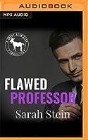 Flawed Professor: A Hero Club Novel