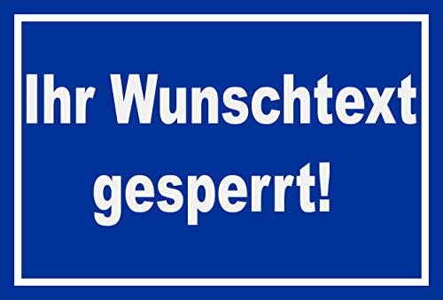 Melis Folienwerkstatt Schild Wunschtext gesperrt - 30x20cm - Bohrlöcher - 3mm Aluverbund – 20 VAR S00100-018-F