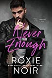 Never Enough: A Fake Relationship Romance (Dirtshine Book 1)