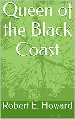 Queen of the Black Coast (English Edition)